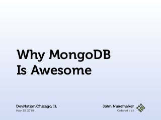 Why MongoDB is awesome