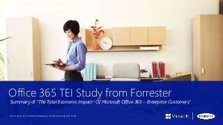 ROI of Office 365: Forrester Total Economic Impact Summary