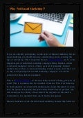 Why not email marketing?!