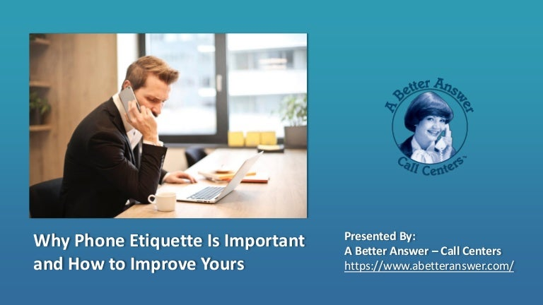 Why phone etiquette is important and how to improve yours aba