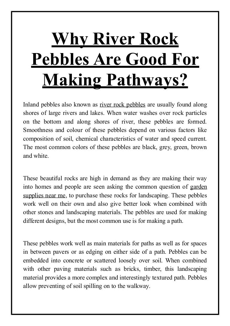 Why River Rock Pebbles Are Good For Making Pathways