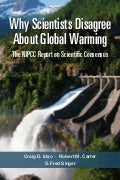 Book: Why Scientists Disagree About Global Warming