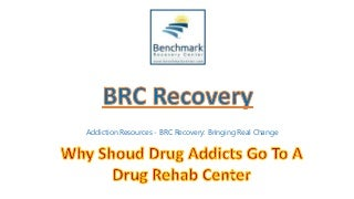 Why Shoud Drug Addicts Go to a Drug Rehab Center