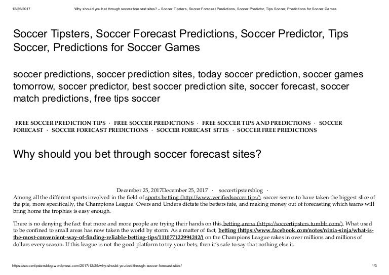 Why should you bet through soccer forecast sites