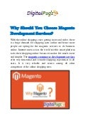 Why should you choose magento development services
