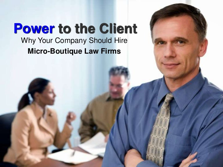 Why Smart Businesses Hire Micro Boutique Law Firms