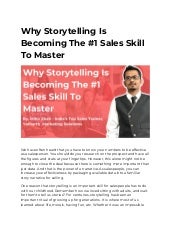 Why Storytelling Is Becoming The #1 Sales Skill To Master