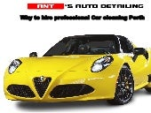 Why to hire professional car cleaning perth