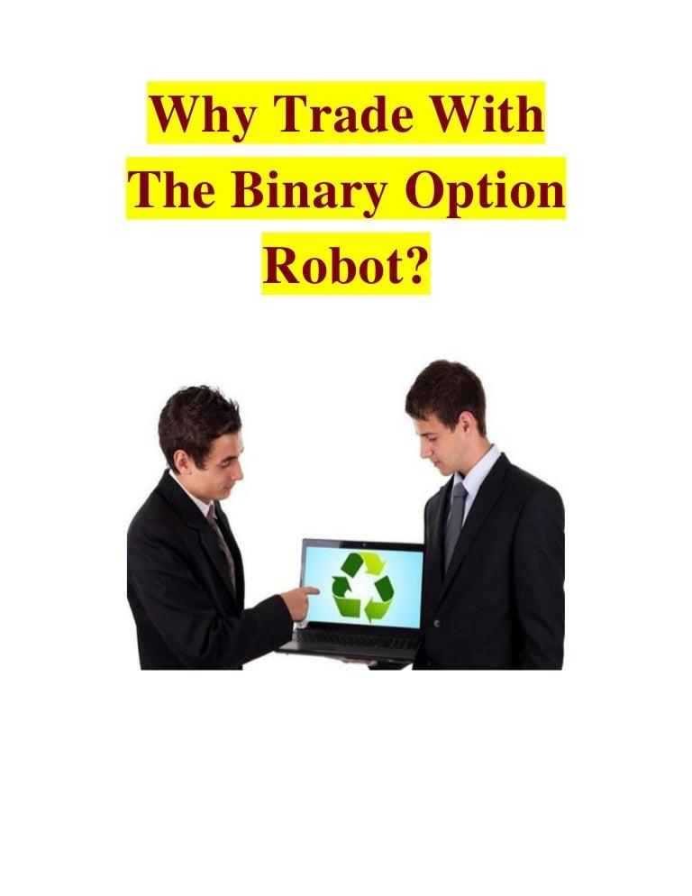 The binary option robot