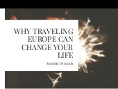 Why Traveling Europe Can Change Your Life