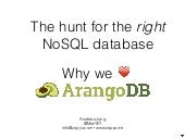 Why we love ArangoDB. The hunt for the right NosQL Database