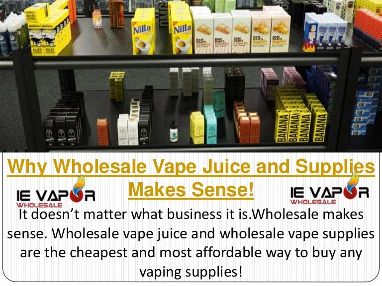 Why wholesale vape juice and supplies makes sense