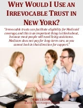 Why Would I Use an Irrevocable Trust in New York