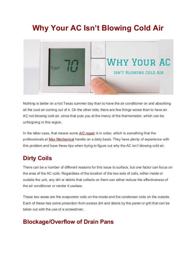Ac Not Blowing Cold Air >> Why Your Ac Isn T Blowing Cold Air