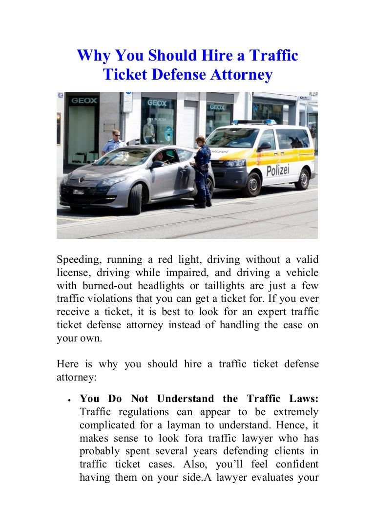 How Much Is A Ticket For Running A Red Light >> Why You Should Hire A Traffic Ticket Defense Attorney