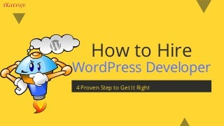 How to Hire WordPress Developer