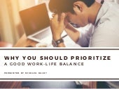 Why You Should Prioritize A Good Work-Life Balance | Michael Ralby