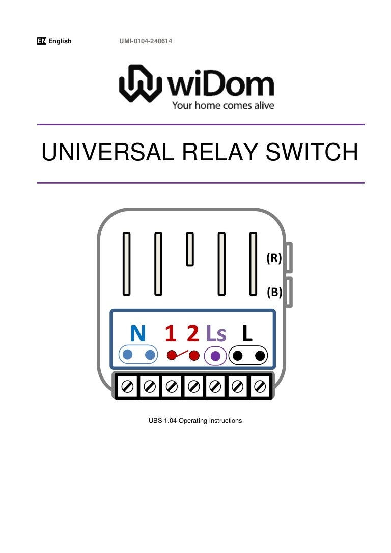 Widom Z Wave On Off Relay Switch 25kw Manual English With A Toggle Latching You Would Still Need 2 Switches