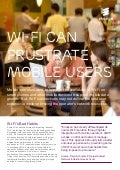 Wi-Fi can frustrate mobile users