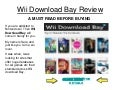 Wii Download Bay Review AN ABSOLUTE MUST READ