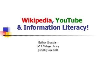 Wikipedia YouTube & Information Literacy