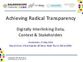 Achieving Radical Transparency