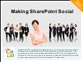 Making SharePoint Social