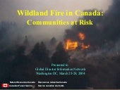 Wildland fire in Canada: Communities at Risk
