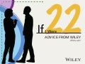 #IfIWere22 Advice from Wiley