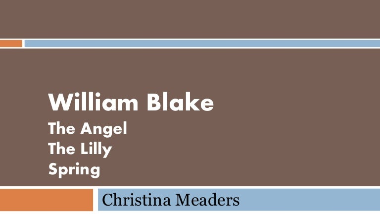 William Blake An Analysis Of 3 Poems