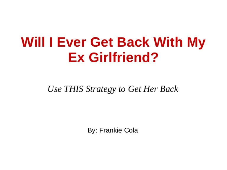 will i ever get over my ex girlfriend