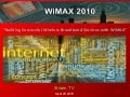 Building Successful Wireless Broadband Services with WiMAX