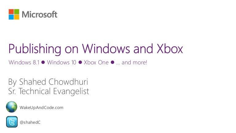 Publishing on Windows 8 & 10 and Xbox One