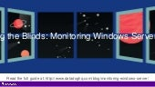 Lifting the Blinds: Monitoring Windows Server 2012