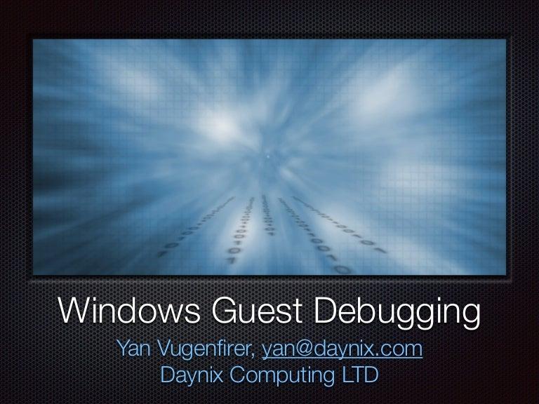 Windows guest debugging presentation from KVM Forum 2012