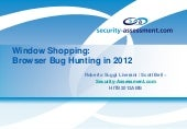 Window Shopping Browser - Bug Hunting in 2012