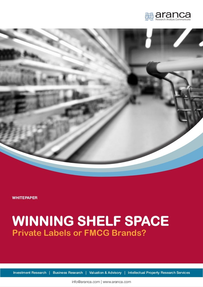 study of shelf space for fmcg The battle for shelf space in the fmcg segment is expected to intensify this year as patanjali's rivals , led by hindustan unilever, are aggressively launching products patanjali has disrupted.