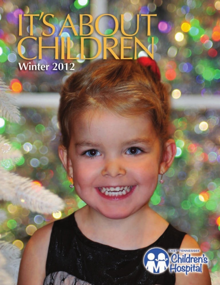 Its About Children Winter 2012 Issue By East Tennessee Childrens