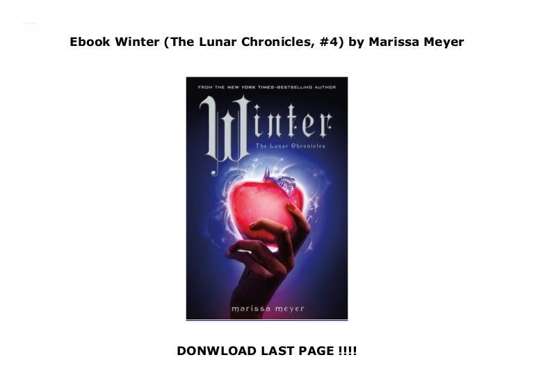 Download Winter The Lunar Chronicles 4 By Marissa Meyer
