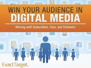 Seven Steps to Winning Your Digital Audience