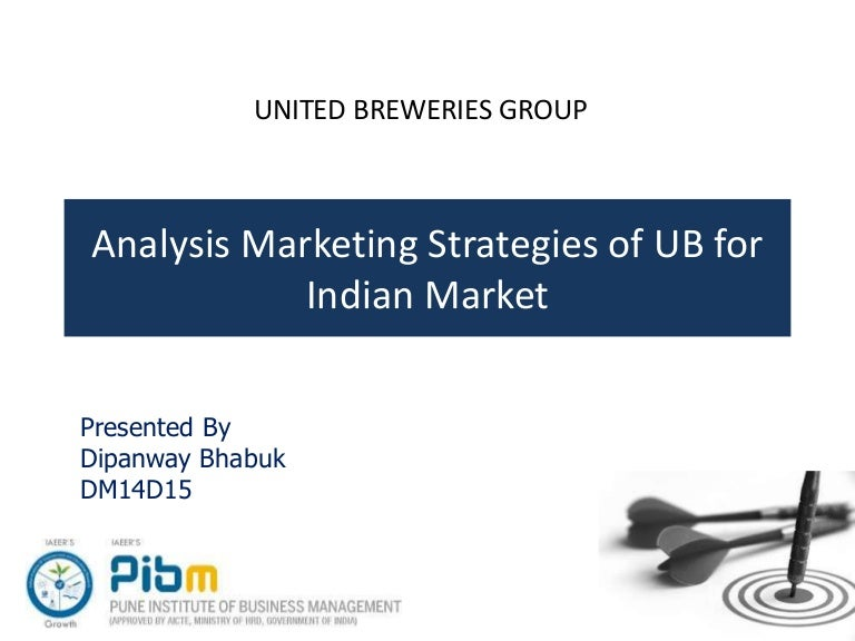 Marketing Strategies of United Breweries Group for Indian Market