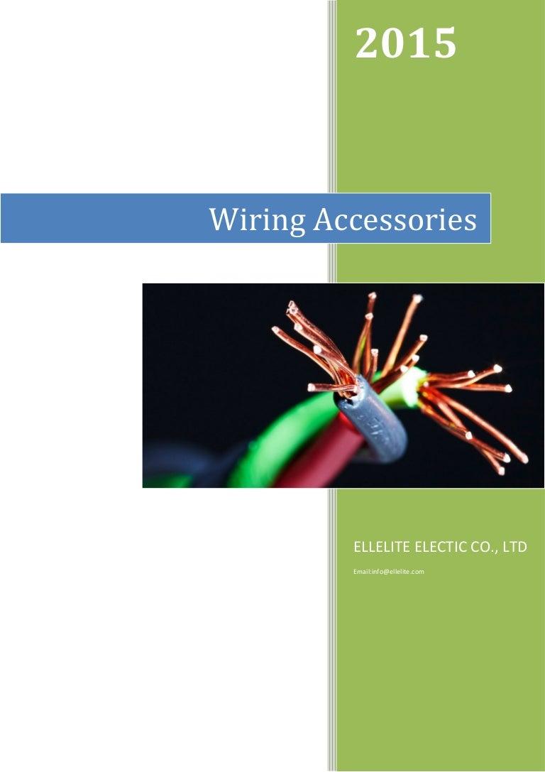 Wiring Accessories Ellelite Electric 2015