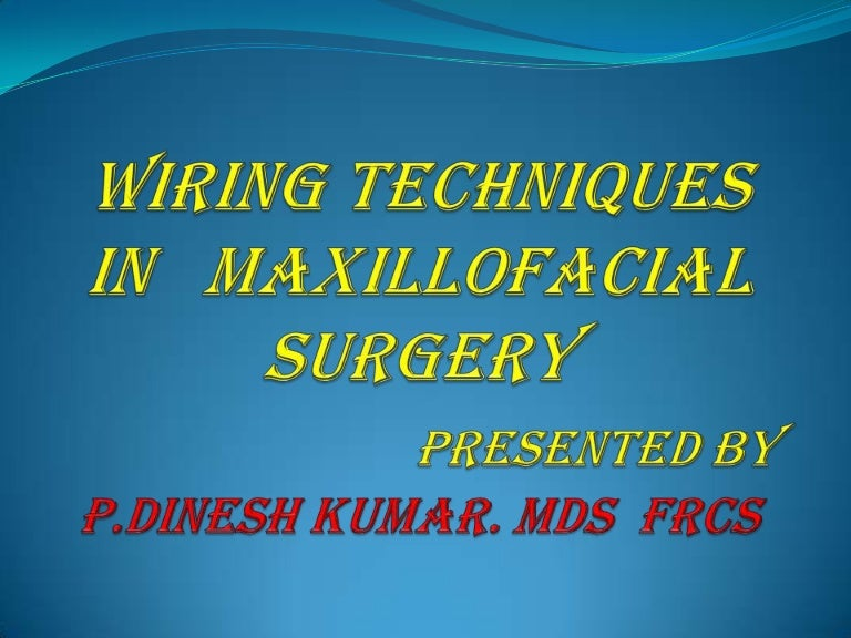 Wiring techniques in maxillofacial surgery