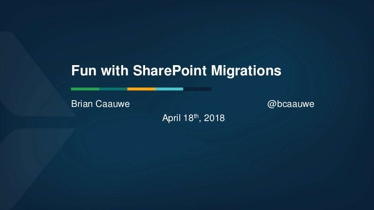 WISPUG - Fun with SharePoint Migrations