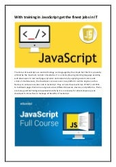 With training in java script get the finest jobs in it
