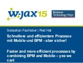Faster and more efficient processes by combining BPM and Mobile – yes we can!