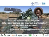 Improving learning in irrigation:  What approaches can improve participation and benefits for women?