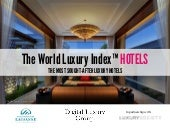 World Luxury Index™ Hotels : The Most Sought-After Luxury Hotels