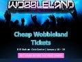 Discount Wobbleland 2019 Tickets
