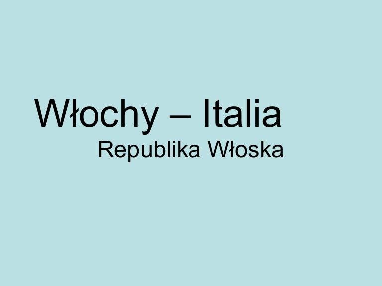 Włochy Prezentacja